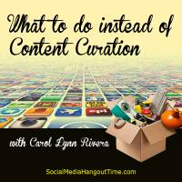 Content Curation Tips with Carol Lynn Rivera