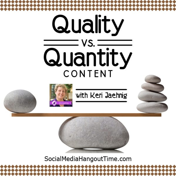 Quality Content Creation with Keri Jaehnig