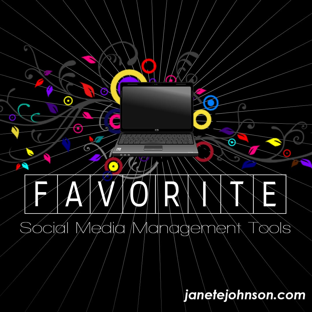 Favorite Social Media Management Tools