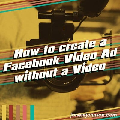 How to create a Facebook Video Ad with no Video