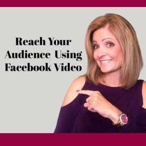 Reach your Audience using Facebook Video