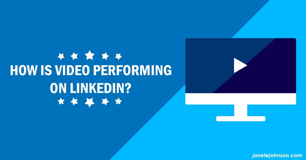 How is Video Performing on LinkedIn