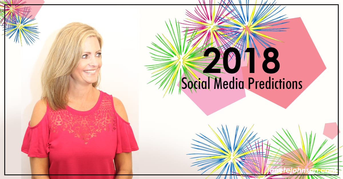 2018 Social Media Marketing Trends Predictions