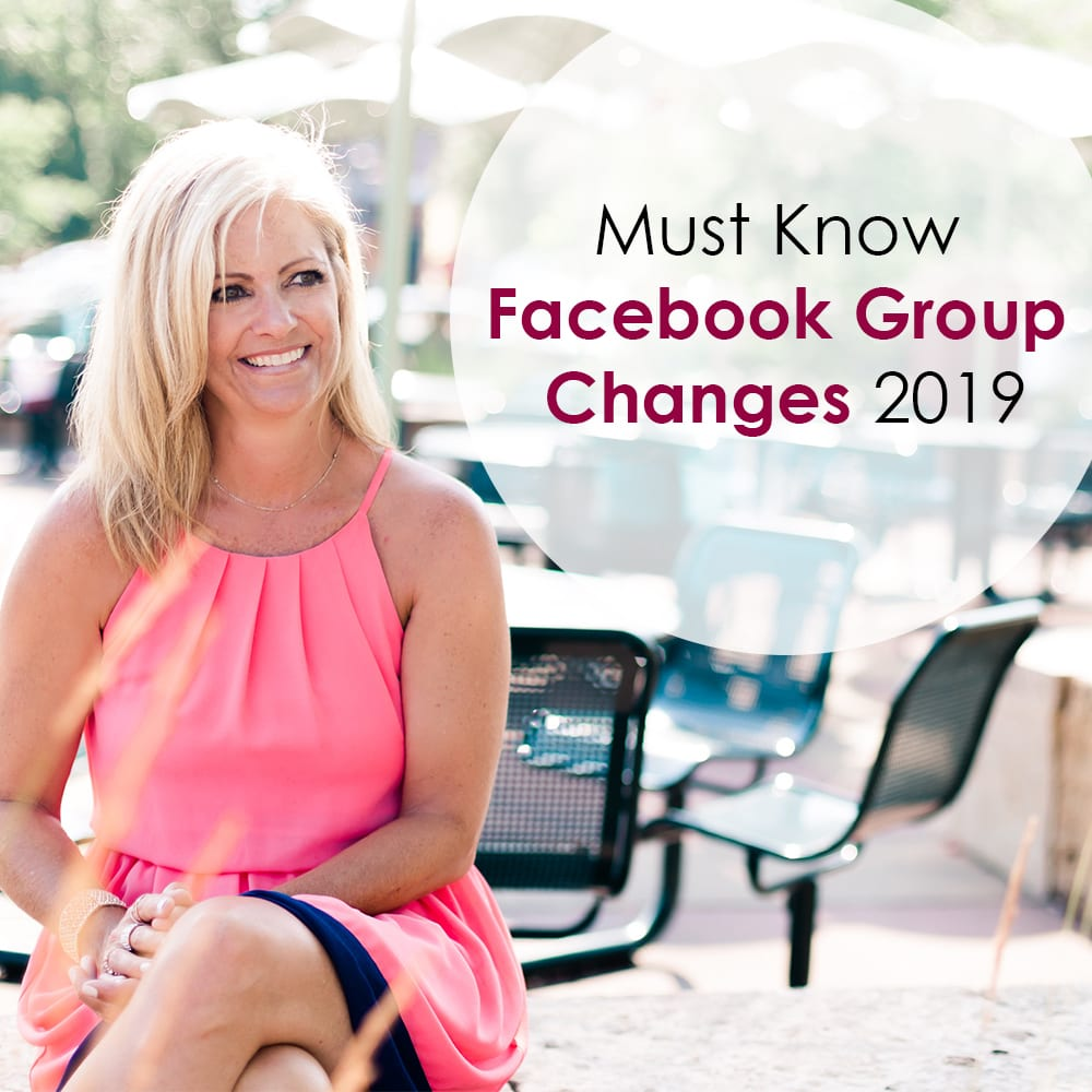 Must Know Facebook Group Changes 2019 - Janet E Johnson